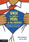 UNIX and Perl for the Rescue!